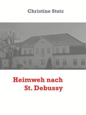 Heimweh nach Sankt Debussy