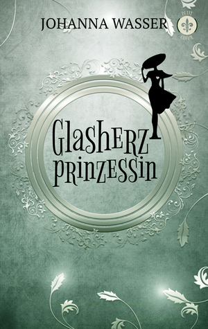Glasherzprinzessin
