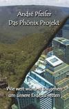 ¬Das¬ Phönix Projekt