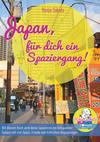 Vergrößerte Darstellung Cover: Japan, für dich ein Spaziergang. Externe Website (neues Fenster)