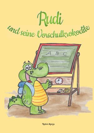 Rudi und seine Vorschulkrokodile