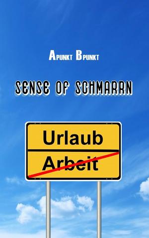 Sense of Schmarrn