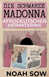¬Die¬ schwarze Madonna