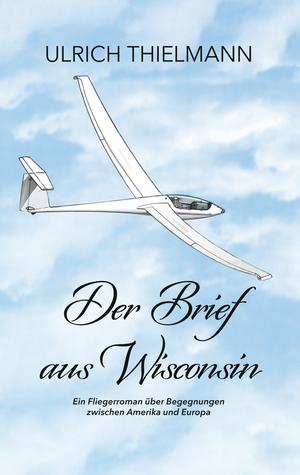 ¬Der¬ Brief aus Wisconsin