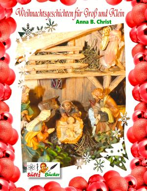 Weihnachtsgeschichten für groß und klein