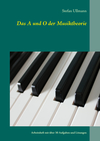 ¬Das¬ A und O der Musiktheorie