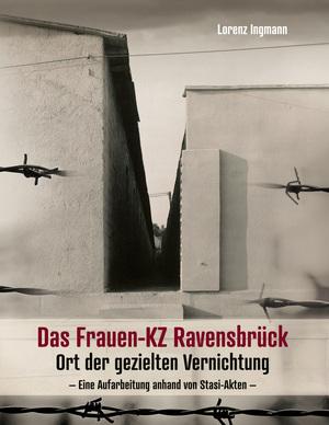 ¬Das¬ Frauen-KZ Ravensbrück
