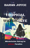 Tropical watergate