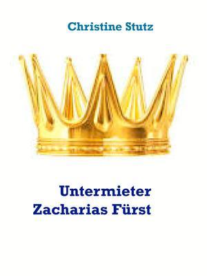 Untermieter Zacharias Fürst