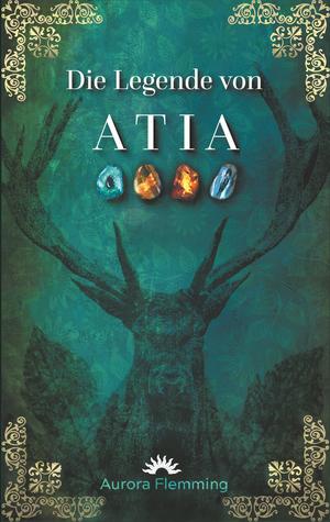 ¬Die¬ Legende von Atia