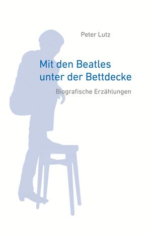 Mit den Beatles unter der Bettdecke
