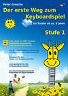 Der erste Weg zum Keyboardspiel Stufe 1