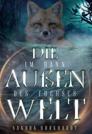 Im Bann des Fuchses