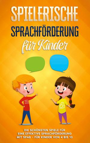 Spielerische Sprachförderung für Kinder