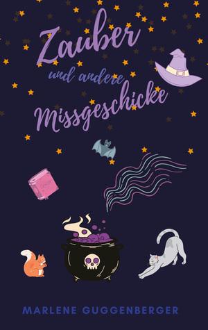 Zauber und andere Missgeschicke