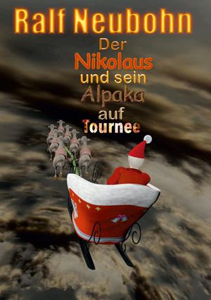 ¬Der¬ Nikolaus und sein Alpaka auf Tournee