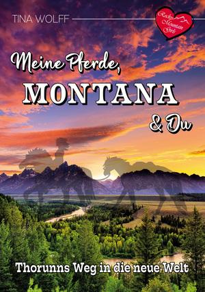Meine Pferde, Montana und Du