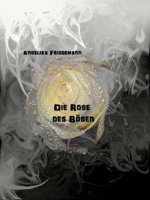 ¬Die¬ Rose des Bösen