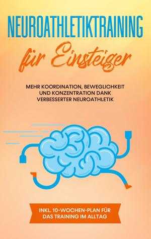 Neuroathletiktraining für Einsteiger