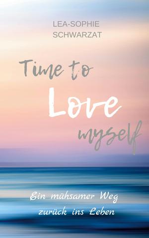 Time to love myself