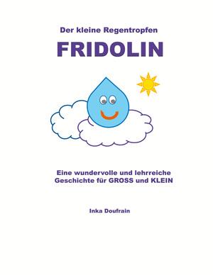 ¬Der¬ kleine Regentropfen Fridolin