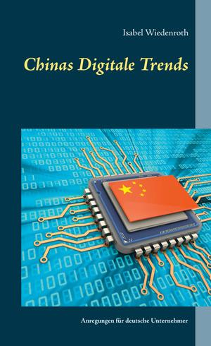 Chinas Digitale Trends
