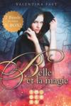 Belle et la magie: Alle Bände in einer E-Box!