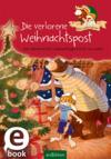 Vergrößerte Darstellung Cover: Hase und Holunderbär - Die verlorene Weihnachtspost. Externe Website (neues Fenster)