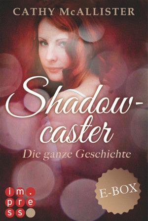 Shadowcaster: Die ganze Geschichte (Alle drei Bände in einer E-Box!)