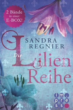 Die Lilien-Reihe: Alle Bände in einer E-Box!