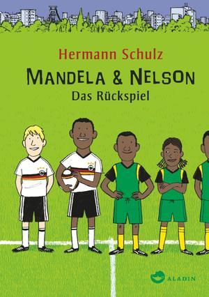 Mandela & Nelson. Das Rückspiel