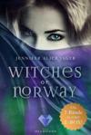 Witches of Norway: Alle 3 Bände der magischen Hexen-Reihe in einer E-Box!