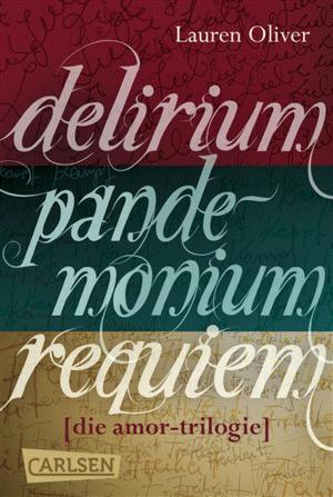 Delirium - Pandemonium - Requiem: Die Amor-Trilogie als E-Box!