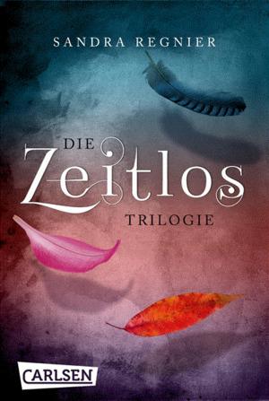 Die Zeitlos-Trilogie: Band 1 bis 3 als E-Box