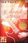 Vergrößerte Darstellung Cover: #bandstorys. Externe Website (neues Fenster)