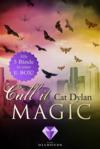 Call it magic: Alle fünf Bände der romantischen Urban-Fantasy-Reihe in einer E-Box!