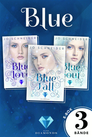 Blue: Alle Bände der gefühlvollen Fantasy-Trilogie in einer E-Box! (Die Blue-Reihe )