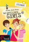 Lesegören, Band 1: Wo geht's lang, Girls?
