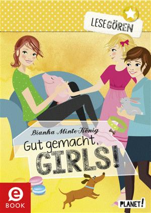 Lesegören, Band 3: Gut gemacht, Girls!