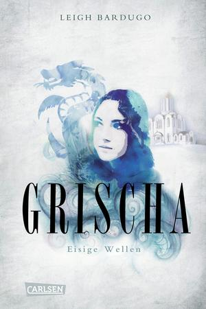 Grischa, Band 2: Eisige Wellen