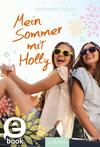 Vergrößerte Darstellung Cover: Mein Sommer mit Holly. Externe Website (neues Fenster)