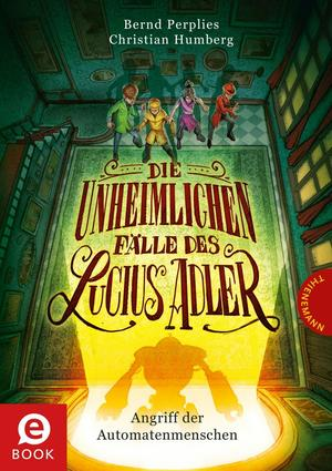 Die unheimlichen Fälle des Lucius Adler