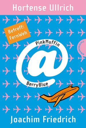 PinkMuffin@BerryBlue, Band 3: PinkMuffin@BerryBlue. Betreff: FernWeh