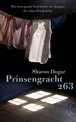 Prinsengracht 263, Die bewegende Geschichte des Jungen, der Anne Frank liebte
