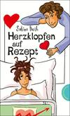 Herzklopfen auf Rezept, aus der Reihe Freche Mädchen - freche Bücher!