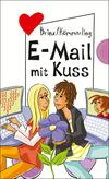 E-Mail mit Kuss, aus der Reihe Freche Mädchen - freche Bücher!