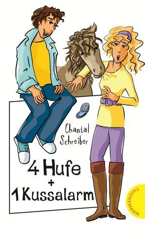 4 Hufe + 1 Kussalarm, aus der Reihe Freche Mädchen - freche Bücher!