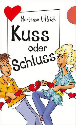 Kuss oder Schluss, aus der Reihe Freche Mädchen - freche Bücher!