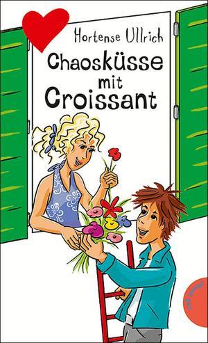 Chaosküsse mit Croissant, aus der Reihe Freche Mädchen - freche Bücher!