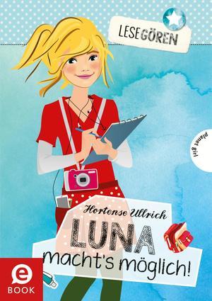 Luna macht's möglich!